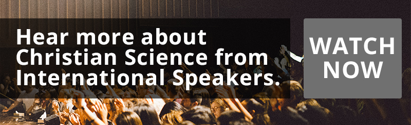 Hear more about Christian Science from International Speakers